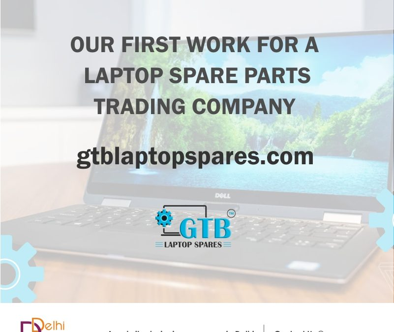 Launching GTBLaptopSpares.com