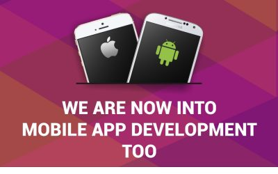 We Are Now Into Mobile App Development Too