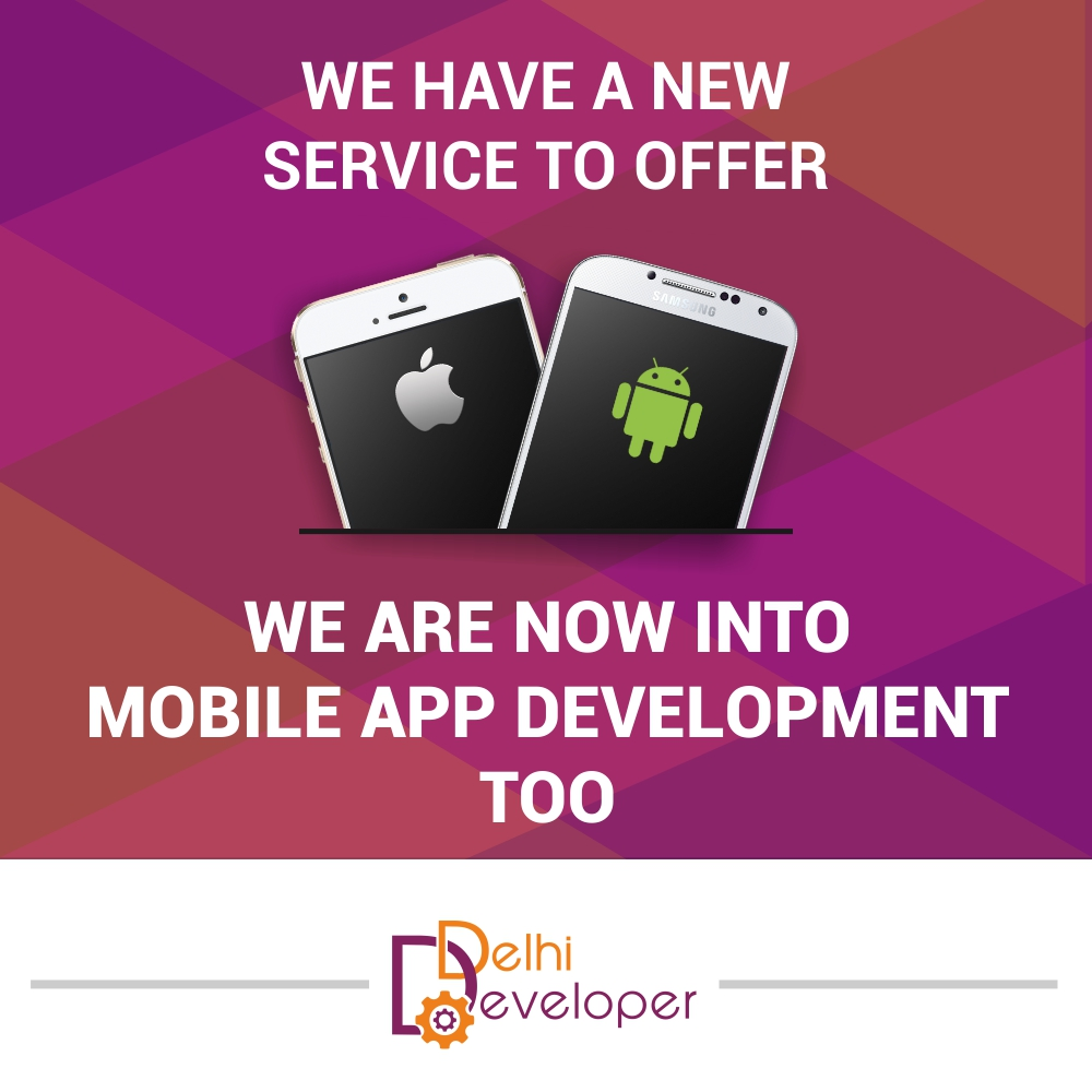Delhi Developer is into Mobile App Development